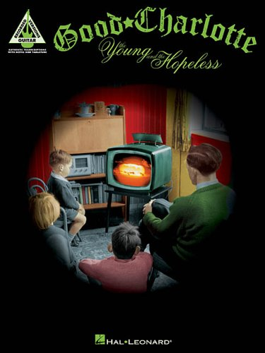 9780634056611: Good Charlotte - The Young and the Hopeless: Recorded Versions Guitar