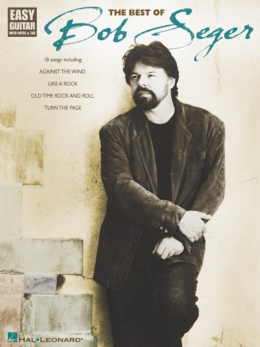 9780634056871: BOB SEGER THE BEST OF EASY GUITAR WITH NOTES & TAB
