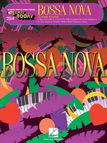 9780634057021: Bossa Nova: E-Z Play Today Volume 254