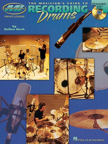 9780634057144: The Musician's Guide to Recording Drums (Book & CD)