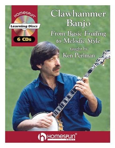 9780634057878: CLAWHAMMER BANJO: FROM BASIC FRAILING TO MELODIC STYLE (BK/6CD)