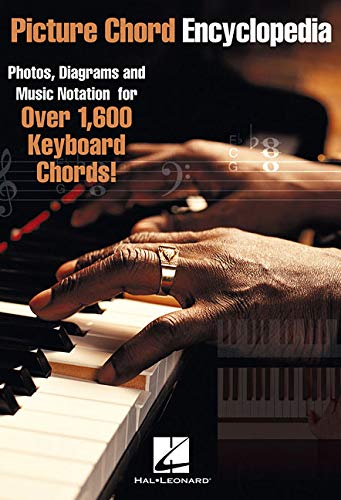 9780634058288: Picture Chord Encyclopedia: Photos, Diagrams and Music Notation for Over 1,600 Keyboard Chords