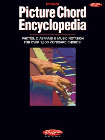 9780634058387: Picture Chord Encyclopedia, (Photos, Diagrams and Music Notation)