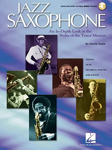 9780634058493: Jazz Saxophone: An In-Depth Look at the Styles of the Tenor Masters