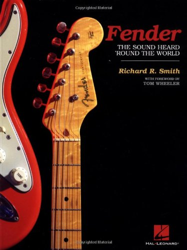 9780634058752: Fender: The Sound Heard 'Round the World