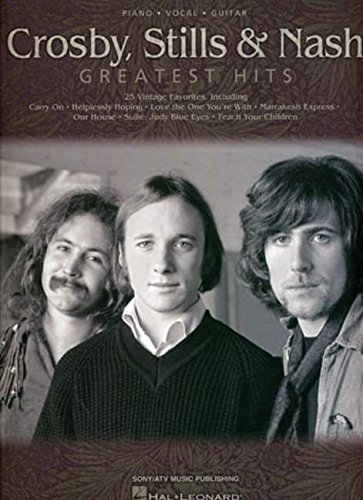 9780634058769: Crosby, Stills and Nash: Greatest Hits (Piano/Vocal/Guitar)
