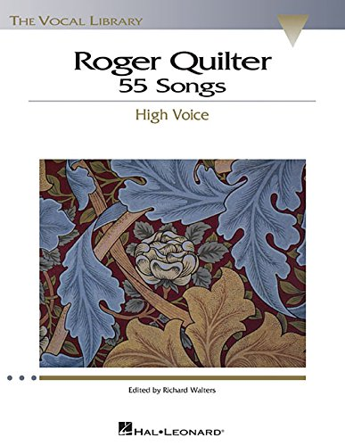 9780634060083: Roger Quilter: 55 Songs: High Voice The Vocal Library (Vocal Collection)