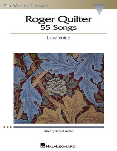 9780634060090: Roger Quilter: 55 Songs: Low Voice The Vocal Library