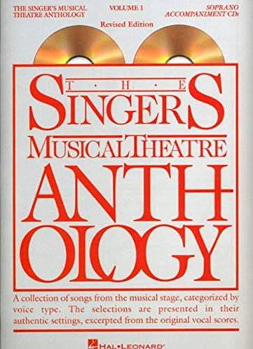9780634060120: The Singer's Musical Theatre Anthology - Volume 1: Soprano Accompaniment CDs (Singer's Musical Theatre Anthology (Accompaniment))