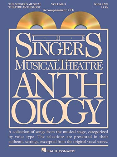 9780634060137: The Singer's Musical Theatre Anthology - Volume 3: Soprano Accompaniment CDs (Singer's Musical Theatre Anthology (Accompaniment))