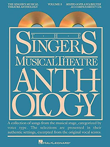 9780634060144: The Singer's Musical Theatre Anthology - Volume 3: Mezzo-Soprano/Belter Accompaniment CDs (Vocal Collection)
