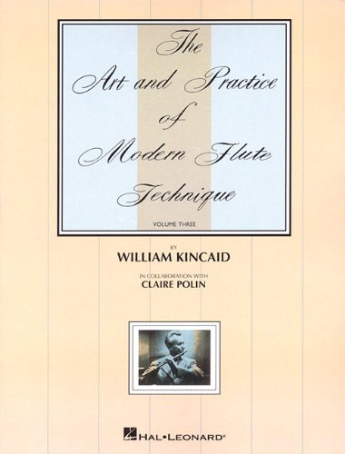 9780634060328: The Art and Practice of Modern Flute Technique, Vol. 3