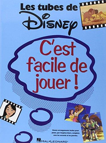 9780634060373: C'est Facile De Jouer! Les Tubes De Disney Piano Facile