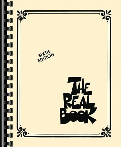 The Real Book - Volume I: C Edition: Hal Leonard Corporation