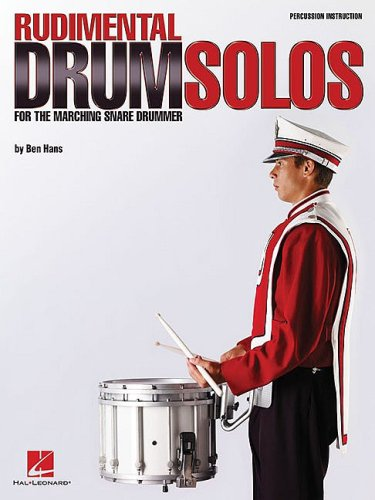 9780634060564: Rudimental Drum Solos for the Marching Snare Drummer