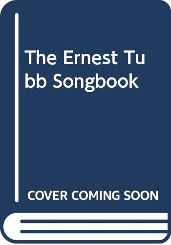 9780634061325: The Ernest Tubb Songbook