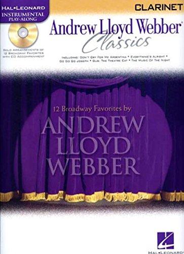 9780634061547: Andrew Lloyd Webber Classics, Clarinet [With CD (Audio)] (Hal Leonard Instrumental Play-Along)