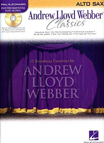 9780634061554: Andrew Lloyd Webber Classics - Alto Sax: Alto Sax Play-Along Book/CD Pack (Hal Leonard Instrumental Play-Along)