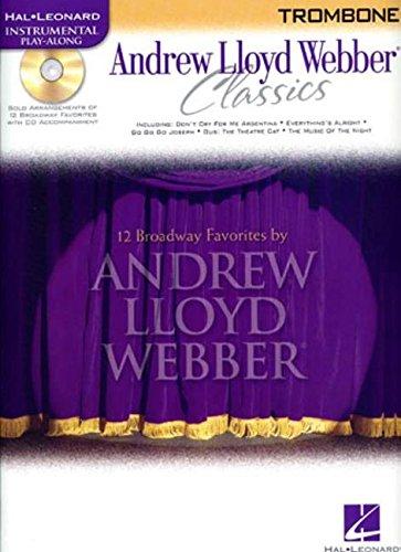 9780634061592: Andrew Lloyd Webber Classics - Trombone: Trombone Play-Along Book/CD Pack