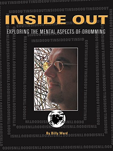 9780634064029: Inside Out: Exploring the Mental Aspects of Drumming