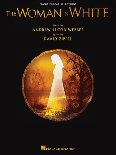 9780634064074: The Woman in White (Piano/Vocal Selections)