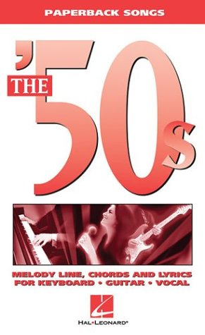 The '50s: Paperback Songs: Corp., Hal Leonard