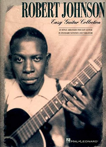 9780634064326: Robert Johnson: Easy Guitar Collection