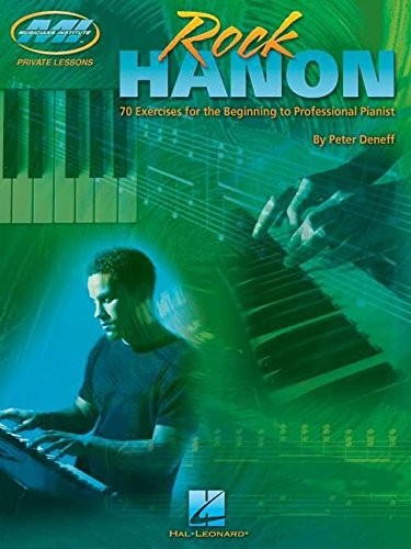 9780634064401: Rock Hanon: 70 Exercises for the Beginning to Professional Pianist