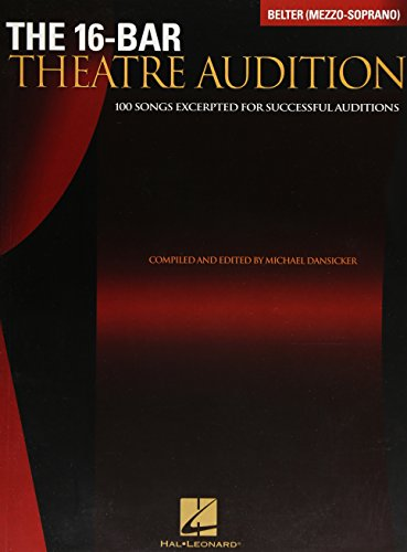 9780634064418: The 16-Bar Theatre Audition: 100 Songs Excerpted for Successful Auditions (Vocal Collection-Mezzo Soprano/Belter)