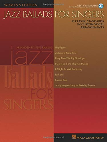 9780634064562: Jazz Ballads for Singers - Women's Edition: 15 Classic Standards in Custom Vocal Arrangements Women's Edition