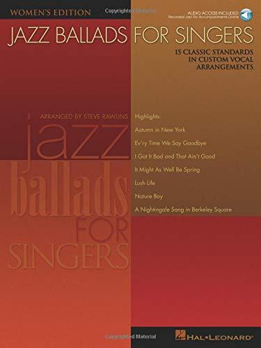 9780634064562: Jazz Ballads for Singers - Women's Edition: 15 Classic Standards in Custom Vocal Arrangements Women's Edition