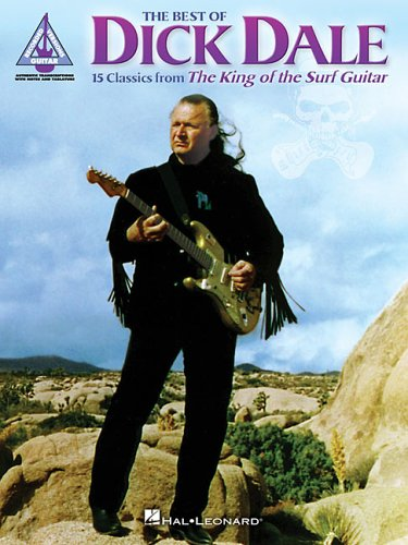 9780634064685: The Best of Dick Dale: 15 Classics from the King of the Surf Guitar