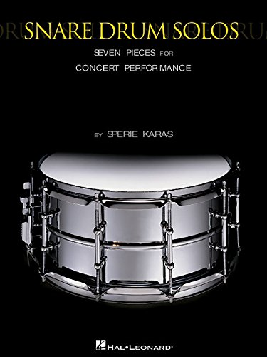 9780634065507: SNARE DRUM SOLOS SEVEN PIECES FOR CONCERT PERFORMANCE