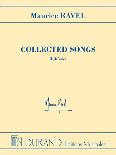 9780634065613: Maurice Ravel - Collected Songs - High Voice