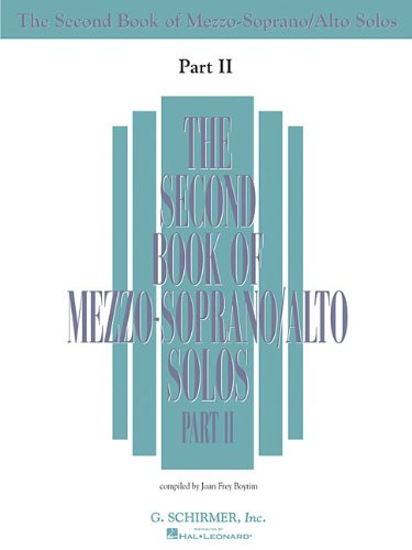 9780634065644: The Second Book of Mezzo-Soprano Solos Part II: Book Only