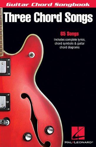 THREE CHORD SONGS: GUITAR CHORD SONGBOOK (Guitar Chord Songbooks): Hal Leonard Corp.