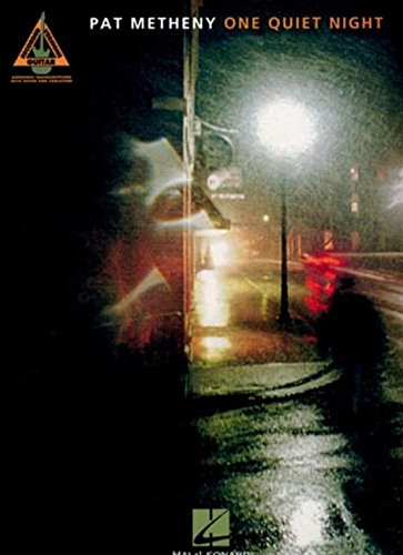 9780634066634: Pat Metheny - One Quiet Night: One Quiet Night for Guitar TAB (Pvg)