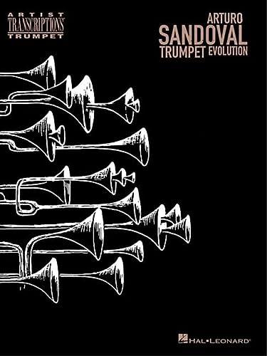 9780634066733: Arturo Sandoval: Trumpet Evolution