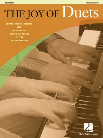 9780634066740: The Joy of Duets: 10 Piano Favorites 1 Piano/4 Hands