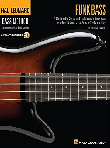 9780634067105: Hal Leonard Funk Bass: A Guide To The Styles And Techniques Of Funk Bass, Including 20 Great Bass Jams To Study And Play
