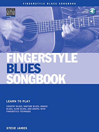 9780634067181: Fingerstyle Blues Songbook: Learn to Play Country Blues, Ragtime Blues, Boogie Blues and More (Acoustic Guitar Private Lessons)