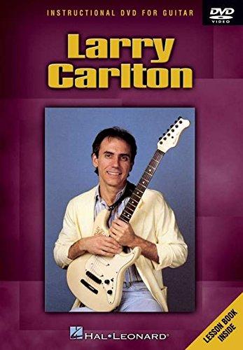 HAL LEONARD CARLTON LARRY - INSTRUCTIONAL -
