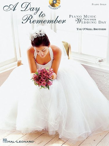 A DAY TO REMEMBER: Piano Music for your Wedding Day: Leonard Corporation, Hal