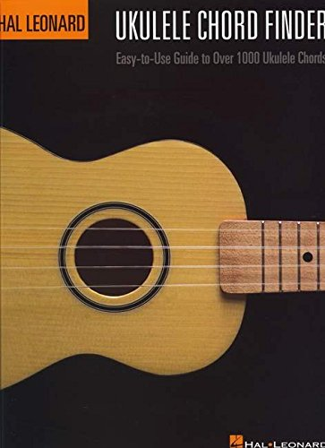 9780634068645: Hal Leonard Ukulele Chord Finder: Easy-to-Use Guide to Over 1,000 Ukulele Chords