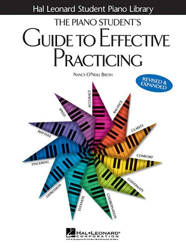 9780634068843: The Piano Student's Guide to Effective Practicing (Hal Leonard Student Piano Library)