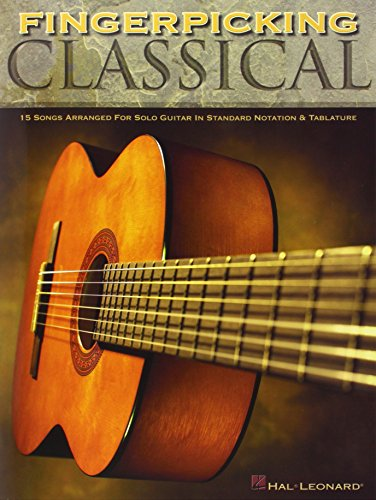 9780634069147: Fingerpicking Classical: 15 Songs Arranged for Solo Guitar in Standard Notation & Tab