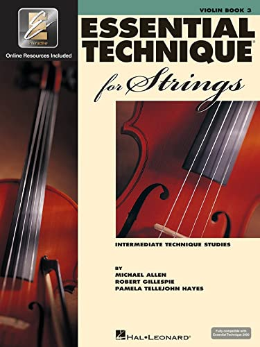 9780634069291: Essential Technique for Strings - Violin: (Essential Elements Book 3) with EEI