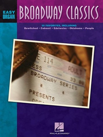 Broadway Classics: HAL LEONARD CORPORATION