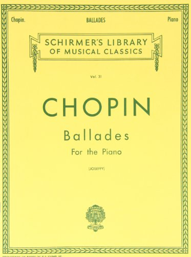 9780634069987: Ballades for the Piano (Schirmer's Library of Musical Classics Vol. 31)