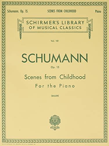 9780634070013: Scenes from Childhood, Op. 15 (Kinderszenen): Piano Solo